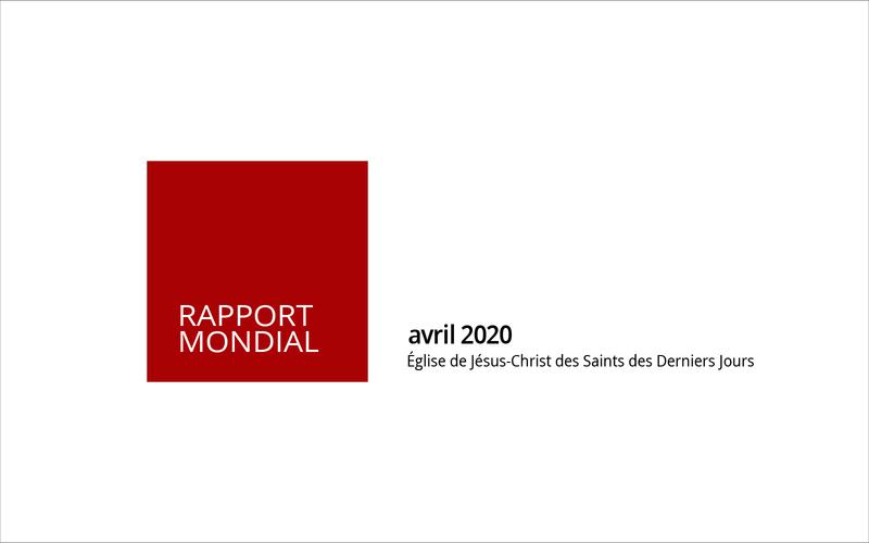 Rapport mondial d'avril 2020